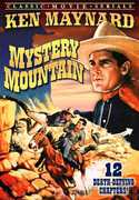 Mystery Mountain: Serial, Chapters 1-12 , Edward Earle