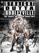 WWE: Straight Outta Dudleyville: The Legacy Of The Dudley Boyz