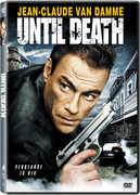 Until Death , Jean-Claude Van Damme