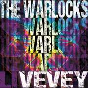 Vevey , The Warlocks