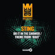 Do It in the Shower /  Theme from Brat , Sting