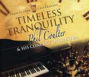 Timeless Tranquility , Phil Coulter