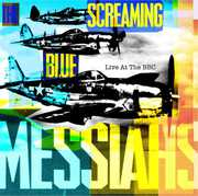 Live at the BBC , The Screaming Blue Messiahs