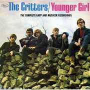 Younger Girl: Complete Kapp & Musicor Recordings [Import] , The Critters