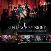 Elegance By Night Live , Yorgis Goiricelaya & Elegance Project