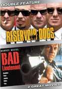 Reservoir Dogs & Bad Lieutenant , Harvey Keitel
