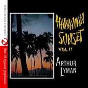 Hawaiian Sunset 2 , Arthur Lyman
