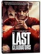 The Last Gladiators , Paul Schantz