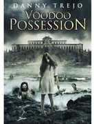 Voodoo Possession , Danny Trejo