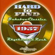 Hard To Find Jukebox Classics 1957: Rhythm and Rock , Various Artists