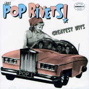 Pop Rivets Greatest Hits , Pop Rivets