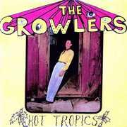 Growlers , The Growlers