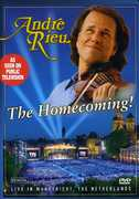 André Rieu: The Homecoming , André Rieu