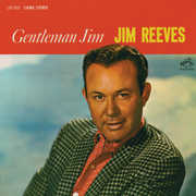Gentleman Jim , Jim Reeves
