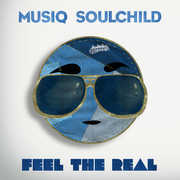 Feel The Real , Musiq Soulchild