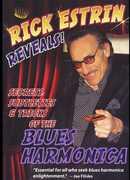 Reveals Secrets Subtleties & Tricks of Blues Harmo , Rick Estrin