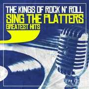 Sing the Platters Greatest Hits , The Kings of Rock 'n' Roll