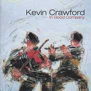 In Good Company , Kevin Crawford