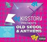 Kisstory Presents Old Skool Anthems /  Various [Import] , Various Artists