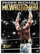 Shawn Michaels: Mr. Wrestlemania , Shawn Michaels