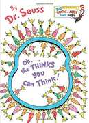 Oh, the Thinks You Can Think (Dr. Seuss, Cat in the Hat)