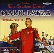 The Student Prince , Mario Lanza