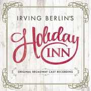 Irving Berlin's Holiday Inn (Original Broadway Cast Recording) , Irving Berlin