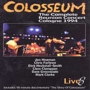 Complete Reunion Concert Cologne 1994 [Import] , Colosseum