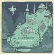 Drown Out , Daedelus
