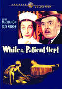 While the Patient Slept , Aline MacMahon
