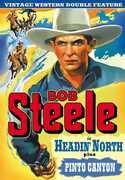 Bob Steele Double Feature: Headin North /  Pinto , Bob Steele