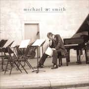 Freedom , Michael W. Smith