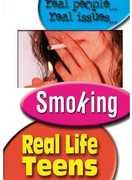 Real Life Teens: Smoking
