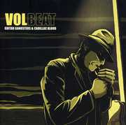 Guitar Gangsters and Cadillac Blood , Volbeat