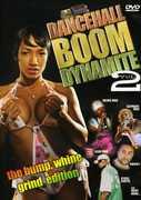 Dancehall Boom Dynamite: Volume 2 , Beenie Man