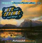 Golden Age Of American Popular Music: Hits With Strings and Things - Hot 100 Instrumentals From 1956-1965 [Import] , Various Artists