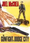 The Gunfight at Dodge City , Joel McCrea