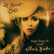 24 Karat Gold - Songs from the Vault , Stevie Nicks