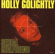 Serial Girlfriend , Holly Golightly