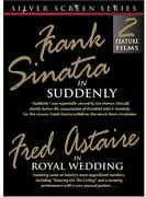 Suddenly and Royal Wedding , Frank Sinatra
