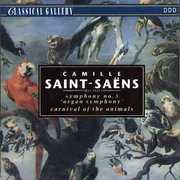 Saint-Saens: Sym No 3 /  Carnival of Animals [Import] , C. Saint-Saens