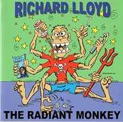 Radiant Monkey , Richard Lloyd