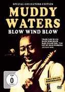 Blow Wind Blow , Muddy Waters