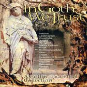 In Goth We Trust [Import]