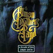 Decade of Hits 1969-79 , The Allman Brothers Band