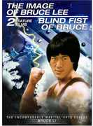 Blind Fist of Bruce & the Image of Bruce Lee , Bruce Li