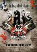 Til Death Do Us Party European Tour 2009 [Import]