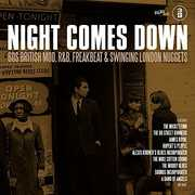 Night Comes Down: 60 British Mod R&B Freakbeat & Swingin LondonNuggets [Import] , Various Artists