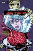 iZombie, Vol 3: Six Feet Under and Rising (DC) , Chris Roberson