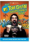 The Tom Green Subway Monkey Hour , Tom Green